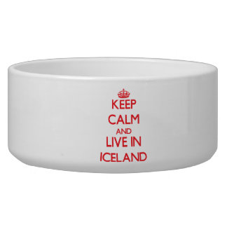 Keep Calm and live in Iceland Dog Bowl