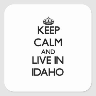 Keep Calm and Live In Idaho Sticker