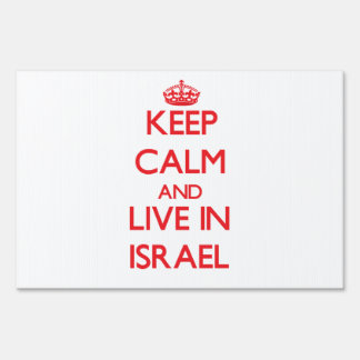 Keep Calm and live in Israel Sign