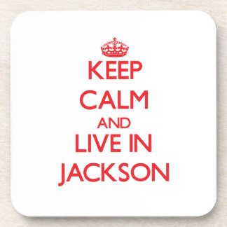 Keep Calm and Live in Jackson Drink Coaster