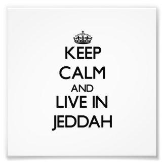 Keep Calm and live in Jeddah Photo Art