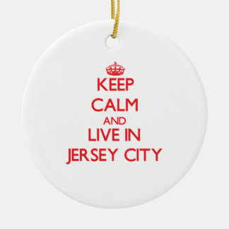 Keep Calm and Live in Jersey City Double-Sided Ceramic Round Christmas Ornament