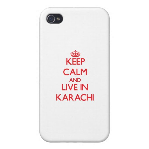Keep Calm and Live in Karachi iPhone 4/4S Covers