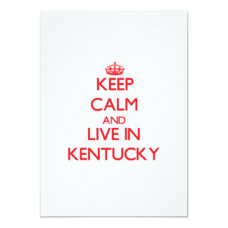 Keep Calm and live in Kentucky 5x7 Paper Invitation Card
