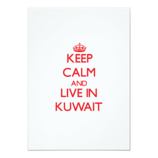 Keep Calm and live in Kuwait 5x7 Paper Invitation Card