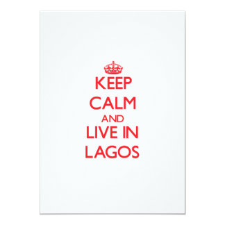 """Keep Calm and Live in Lagos 5"""" X 7"""" Invitation Card"""