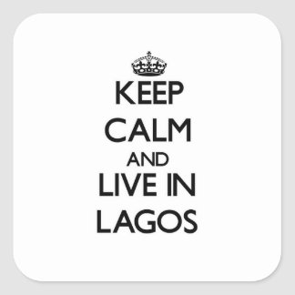 Keep Calm and live in Lagos Sticker