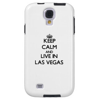 Keep Calm and live in Las Vegas Galaxy S4 Case