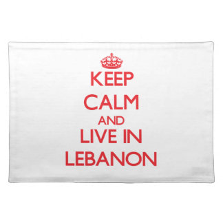 Keep Calm and live in Lebanon Placemats