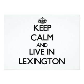 Keep Calm and live in Lexington 5x7 Paper Invitation Card
