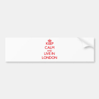 Keep Calm and Live in London Bumper Sticker