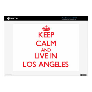 Keep Calm and Live in Los Angeles Acer Chromebook Skins