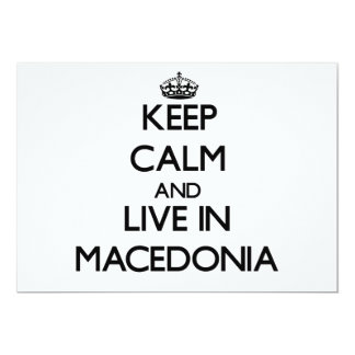 Keep Calm and Live In Macedonia 5x7 Paper Invitation Card