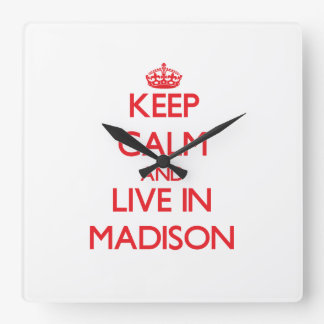 Keep Calm and Live in Madison Clock