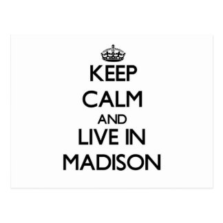 Keep Calm and live in Madison Postcard