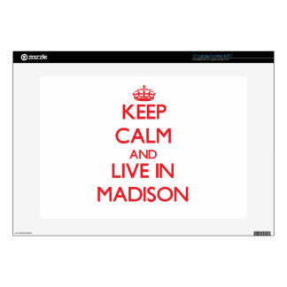 Keep Calm and Live in Madison Laptop Decals