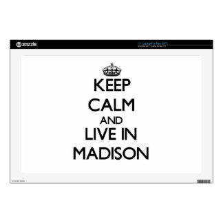 Keep Calm and live in Madison Laptop Skin