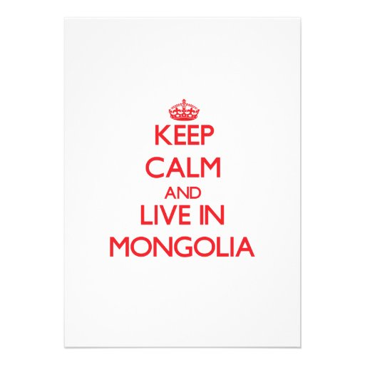 Keep Calm and live in Mongolia Personalized Invitations