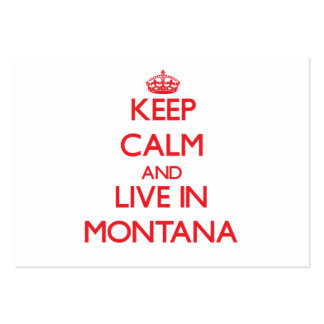 Keep Calm and live in Montana Business Card