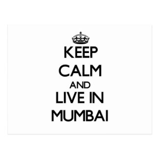 Keep Calm and live in Mumbai Post Cards
