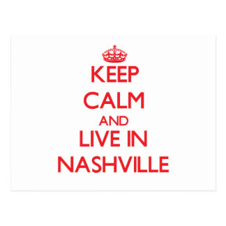 Keep Calm and Live in Nashville Postcards