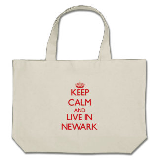 Keep Calm and Live in Newark Tote Bags