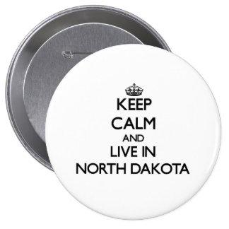 Keep Calm and Live In North Dakota Pinback Button