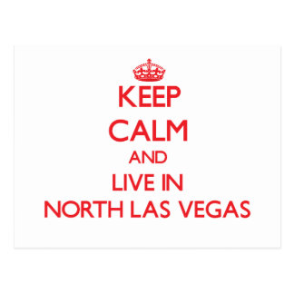 Keep Calm and Live in North Las Vegas Postcard