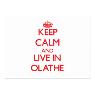Keep Calm and Live in Olathe Large Business Cards (Pack Of 100)