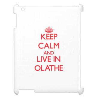Keep Calm and Live in Olathe iPad Case