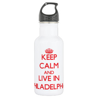 Keep Calm and Live in Philadelphia 18oz Water Bottle