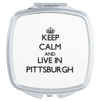 Keep Calm and live in Pittsburgh Makeup Mirrors