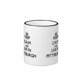 Keep Calm and live in Pittsburgh Mugs