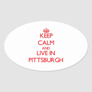 Keep Calm and Live in Pittsburgh Sticker
