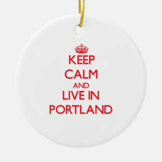 Keep Calm and Live in Portland Double-Sided Ceramic Round Christmas Ornament