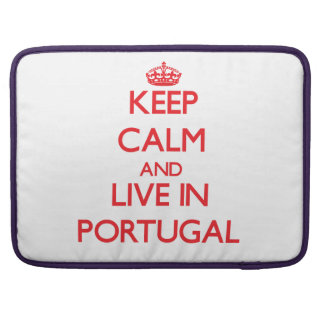 Keep Calm and live in Portugal Sleeves For MacBook Pro