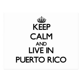 Keep Calm and Live In Puerto Rico Postcard