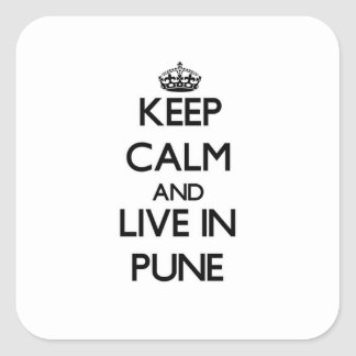 Keep Calm and live in Pune Square Sticker