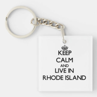 Keep Calm and Live In Rhode Island Single-Sided Square Acrylic Keychain