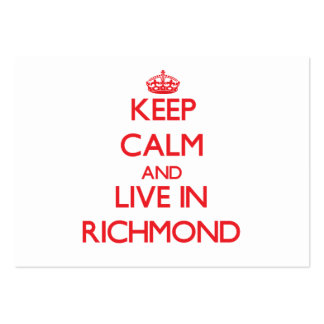 Keep Calm and Live in Richmond Business Card