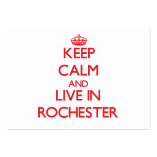 Keep Calm and Live in Rochester Business Card