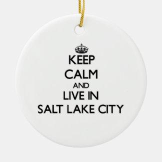 Keep Calm and live in Salt Lake City Ceramic Ornament