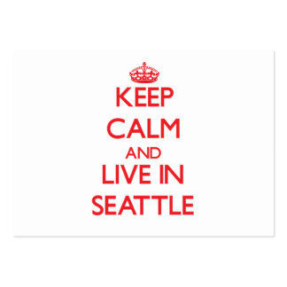 Keep Calm and Live in Seattle Business Card