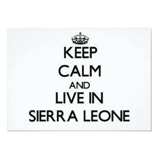 Keep Calm and Live In Sierra Leone 5x7 Paper Invitation Card