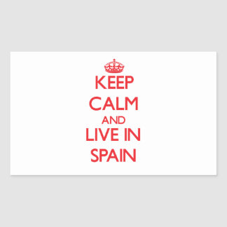 Keep Calm and live in Spain Rectangular Stickers
