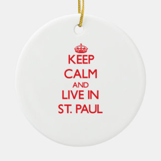Keep Calm and Live in St. Paul Christmas Ornaments