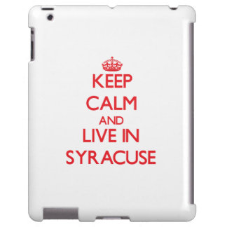 Keep Calm and Live in Syracuse