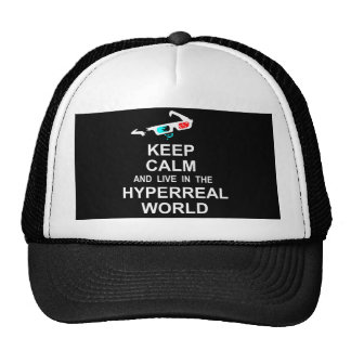 Keep calm and live in the hyperreal world trucker hat