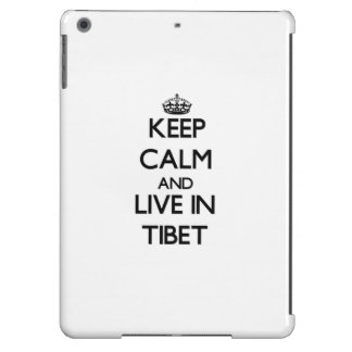 Keep Calm and Live In Tibet Case For iPad Air