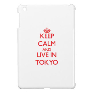 Keep Calm and Live in Tokyo iPad Mini Covers